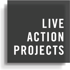 Live Action Projects